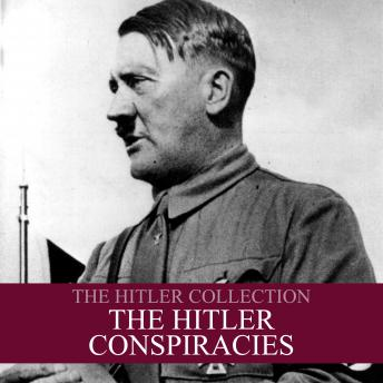The Hitler Collection: The Hitler Conspiracies, Liam Dale