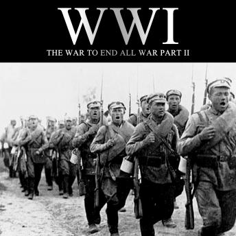 Download WWI: The War to End all War, Part II by Liam Dale