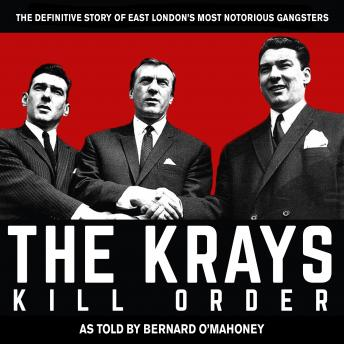 Download The Krays: Kill Order by Bernard O'mahoney