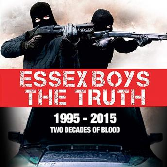 Essex Boys: The Truth