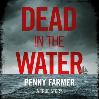Download Dead In The Water by Penny Farmer