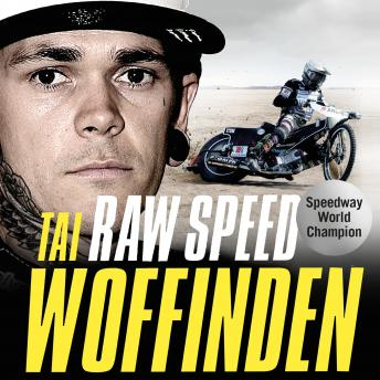 Raw Speed - The Autobiography of the Three-Times World Speedway Champion: The Perfect Christmas Gift for any Motorsport Fan
