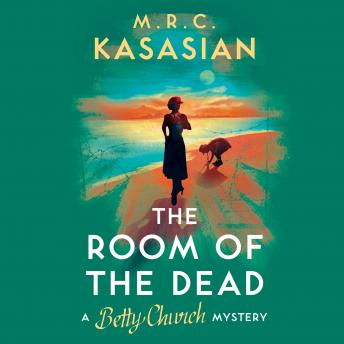 Room of the Dead: A Betty Church Mystery, Book 2 sample.