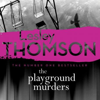 The Playground Murders: The Detective's Daughter, Book 7