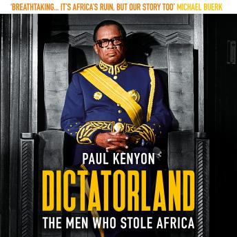 Download Dictatorland by Paul Kenyon
