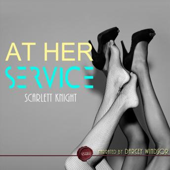 At Her Service, Scarlett Knight