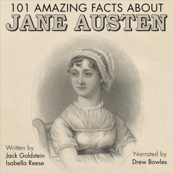 101 Amazing Facts about Jane Austen