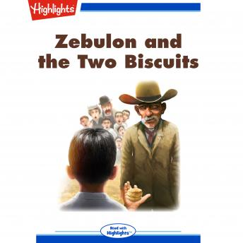 Zebulon and the Two Biscuits