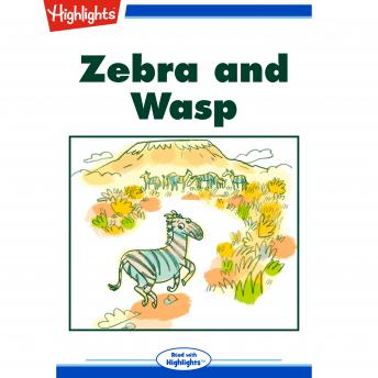 Zebra and Wasp
