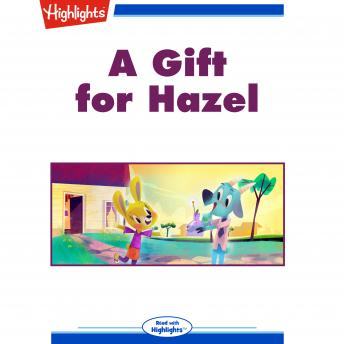 A Gift for Hazel
