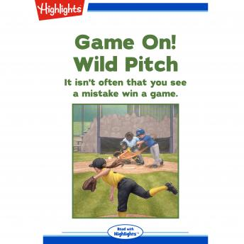Game On! Wild Pitch: It isn't often that you see a mistake win a game.