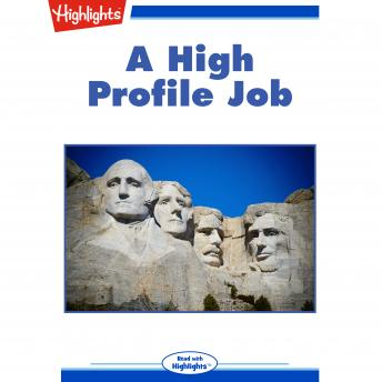 A High Profile Job