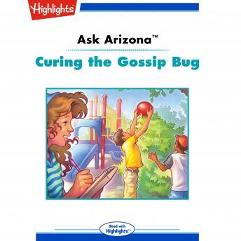 Curing the Gossip Bug: Ask Arizona