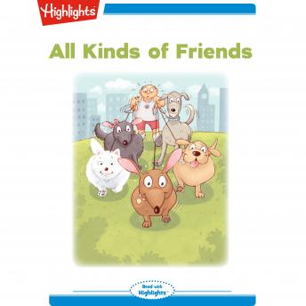 All Kinds of Friends: Read with Highlights