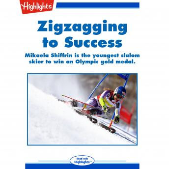 Zigzagging to Success: Mikaela Shiffrin is the youngest slalom skier to win an Olympic gold medal.