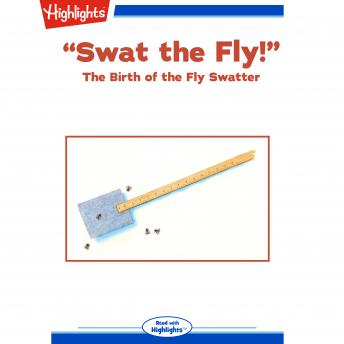 Download 'Swat the Fly!': The Birth of the Fly Swatter by Bob Rose