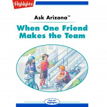 When One Friend Makes the Team: Ask Arizona