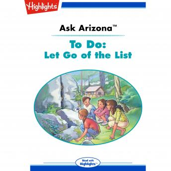 To Do: Let Go of the List: Ask Arizona