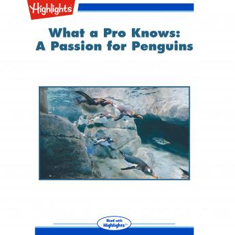 A Passion for Penguins: What a Pro Knows