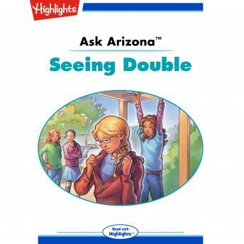 Seeing Double: Ask Arizona