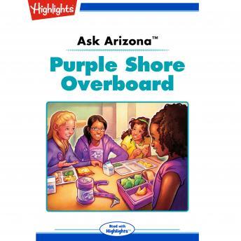 Purple Shore Overboard: Ask Arizona