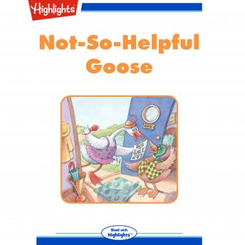 Download Not-So-Helpful Goose by Rita Schlachter