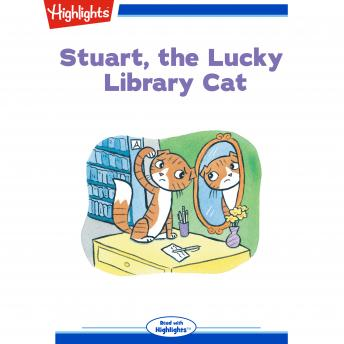 Download Stuart The Lucky Library Cat by Carole F. Stice