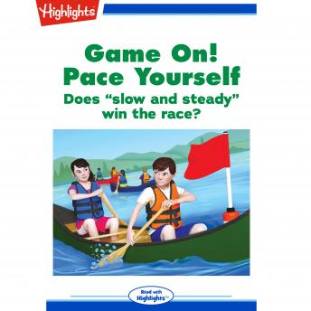 Game On!: Pace Yourself: Does