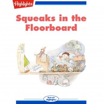 Download Squeaks in the Floorboard by Highlights For Children