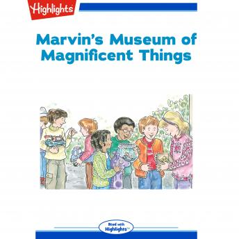 Download Marvin's Museum of Magnificent Things by Highlights For Children