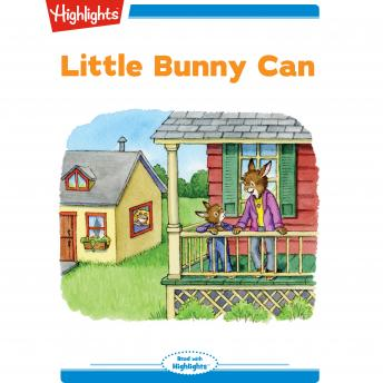 Download Little Bunny Can by Highlights For Children