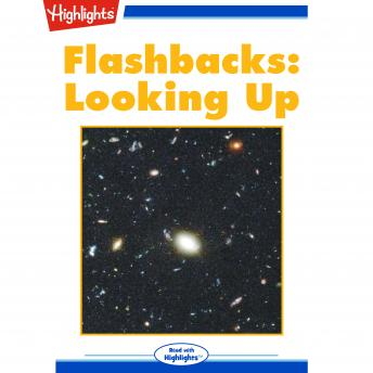 Looking Up: Flashbacks, Neil Degrasse Tyson, Ph.D.