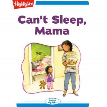 Can't Sleep Mama