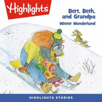 Winter Wonderland: Bert, Beth, and Grandpa