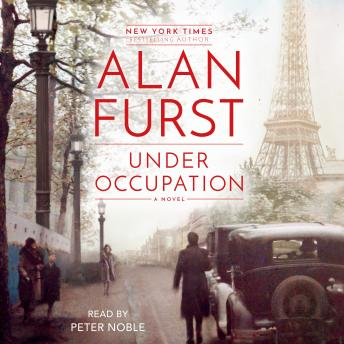Under Occupation: A Novel, Alan Furst