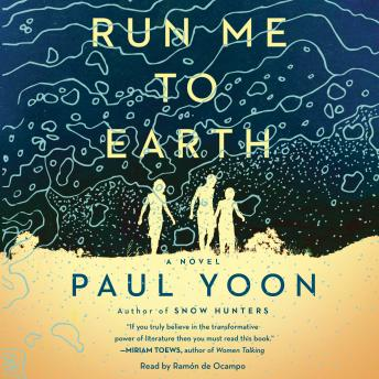 Run Me to Earth, Paul Yoon