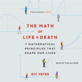 Download Math of Life and Death by Kit Yates