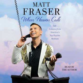 Download When Heaven Calls by Matt Fraser
