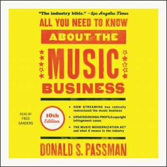Download All You Need to Know About the Music Business: 10th Edition by Donald S. Passman