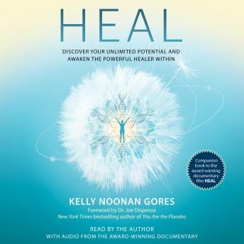 Heal: Discover Your Unlimited Potential and Awaken the Powerful Healer Within sample.
