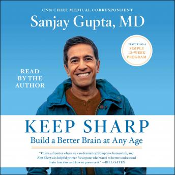 Download Keep Sharp: How to Build a Better Brain at Any Age by Sanjay  M.D . Gupta