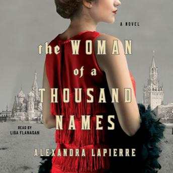 The Woman of a Thousand Names: A Novel