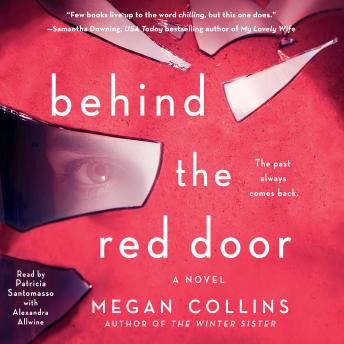 Behind the Red Door: A Novel