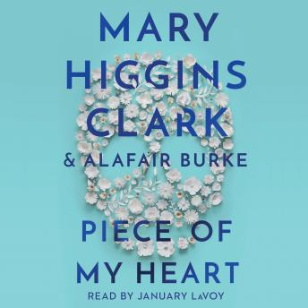 Piece of My Heart, Alafair Burke, Mary Higgins Clark