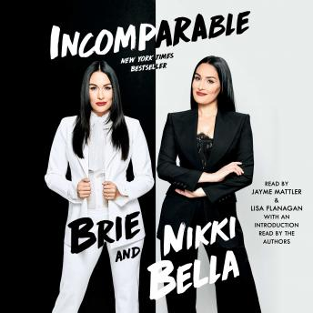 Download Incomparable by Brie Bella, Nikki Bella