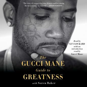 Download Gucci Mane Guide to Greatness by Gucci Mane