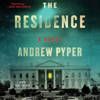 The Residence: A Novel