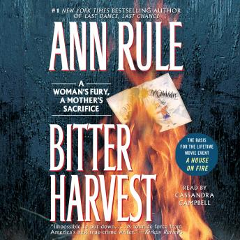 Bitter Harvest, Audio book by Ann Rule