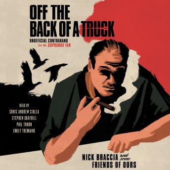 Off The Back of a Truck: Unofficial Contraband for the Sopranos Fan