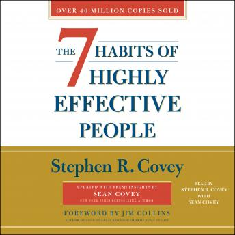7 Habits of Highly Effective People: 30th Anniversary Edition, Stephen R. Covey
